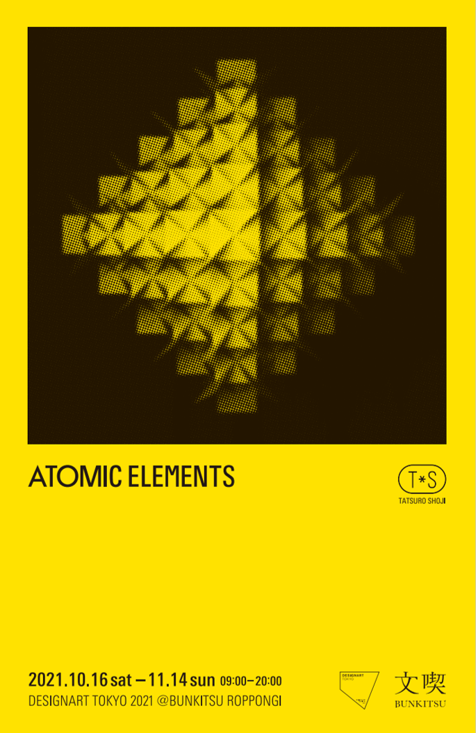 ATOMIC ELEMENTS by Tatsuro Shoji